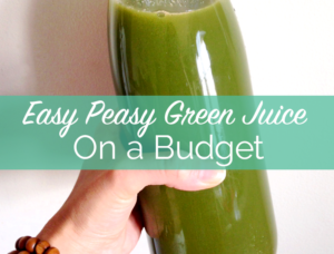 Green Juice on a Budget