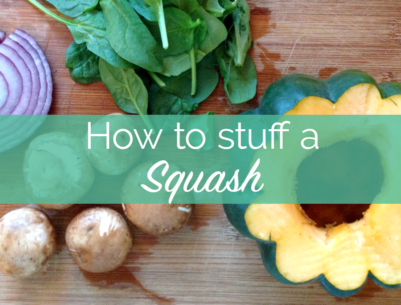 How to Stuff A Squash