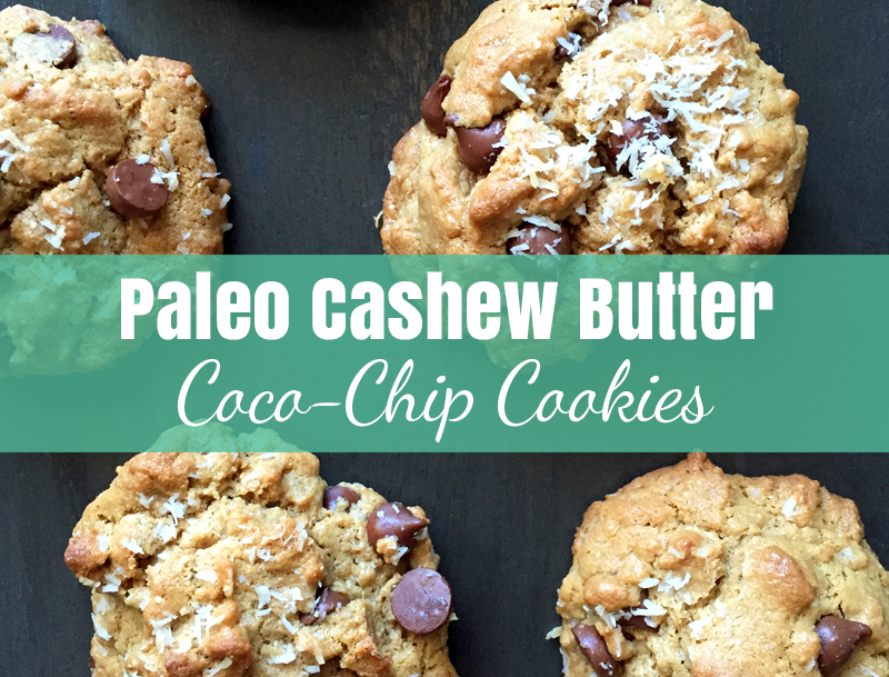 Paleo Cashew Butter Coco-Chip Cookies