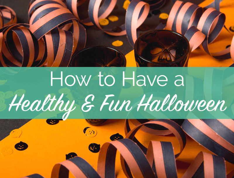[FREE GUIDE] How to Have a Healthy & Fun Halloween!