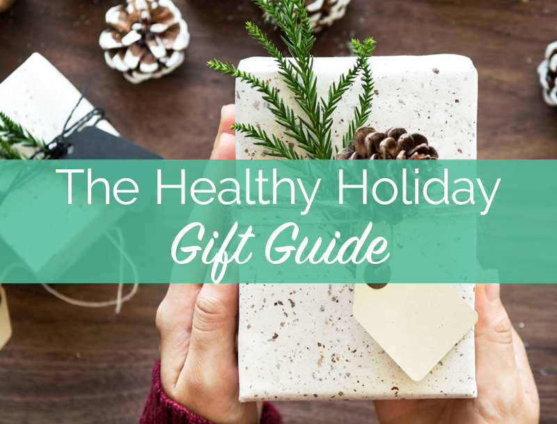 The Healthy Holiday Gift Guide