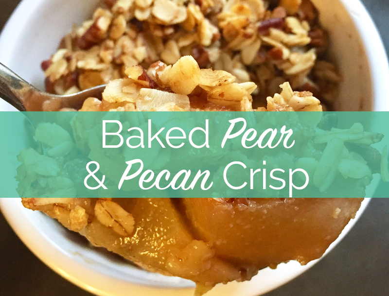 Baked Pear and Pecan Crisp